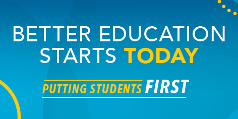 Better Education Starts Today: Putting Students First