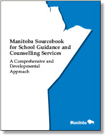 Manitoba Sourcebook: Guidance Education: Connections to Compulsory Curriculum Areas Kindergarten to Grade 12