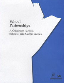 school partnerships a guide for parents schools and communities